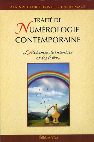 L'alchimie des nombres et des lettres (French Edition)