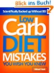 Low Carb Diet Mistakes You Wish You K...