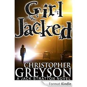 GIRL JACKED (Jack Stratton series Book 1) (English Edition)