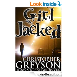 Girl Jacked (A Jack Stratton Novel)