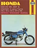 Martyn Meek Honda CD/CM185, 200 and CM250C Twins 1977-85 Owner's Workshop Manual (Motorcycle Manuals)