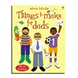 Things to Make for Dads (Usborne Activities)by Rebecca Gilpin