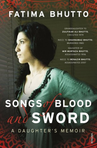 Fatima Bhutto - Songs of Blood and Sword