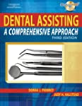 Dental Assisting: A Comprehensive App...