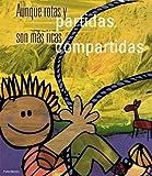 Aunque Rotas y Partidas, Son Mas Ricas Compartidas (Spanish Edition)