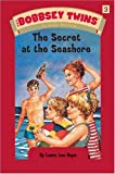 Bobbsey Twins 03: The Secret at the Seashore