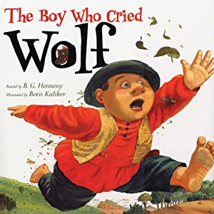 The Boy Who Cried Wolf | [B.G. Hennessy]