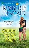 Gimme Some Sugar (A Pine Mountain Novel)
