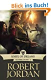 Knife of Dreams: Book Eleven of 'The Wheel of Time' (English Edition)