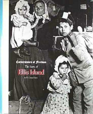 Ellis Island (Cornerstones of Freedom. Second Series), R. Conrad Stein