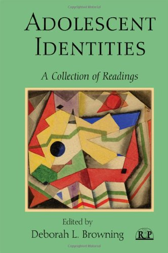 Adolescent Identities: A Collection of Readings (Relational Perspectives Book Series)