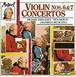 Violin Concertos 3: Nos 6 & 7
