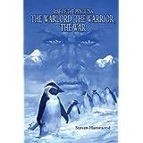 The Warlord, the Warrior, the War: (From the Rise of the Penguins Saga) price comparison at Flipkart, Amazon, Crossword, Uread, Bookadda, Landmark, Homeshop18