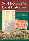 img - for Sources for Local Historians book / textbook / text book