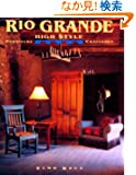 Rio Grande High Style: Furniture Craftsmen