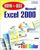 How to Use Microsoft Excel 2000 (0672315386) by Gookin, Dan