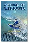 Avatars of Web Surfer (Web Surfer Series)