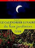 echange, troc Noëlle Derré - Le calendrier lunaire du bon jardinier