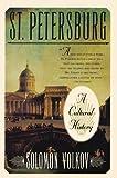St Petersburg: A Cultural History