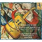 Villancicos y danzas criollas de la Iberia antigua al Nuevo Mundo