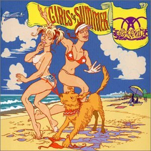 Aerosmith - Girls Of Summer (2 Mixes) - Zortam Music