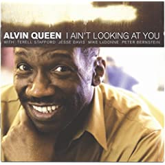 Alvin Queen - I Ain't Looking At You cover 