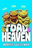 Toad Heaven (0375827641) by Gleitzman, Morris