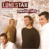 From There to Here: Greatest Hits ~ Lonestar