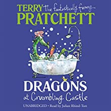 Dragons at Crumbling Castle (       UNABRIDGED) by Terry Pratchett Narrated by Julian Rhind-Tutt