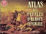 echange, troc Jean Sellier, André Sellier - Atlas des peuples d'Europe Centrale