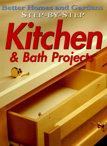 Step by step kitchen bath projects better homes and for Better homes and gardens kitchen and bath ideas