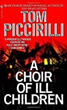 A Choir of Ill Children (0553587196) by Piccirilli, Tom [SIGNED]