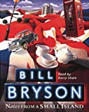 Notes from a Small Island (Audiobook) Bill Bryson
