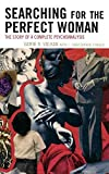 img - for Searching for the Perfect Woman: The Story of a Complete Psychoanalysis (New Imago) by Vam?k D. Volkan (2009-06-08) book / textbook / text book