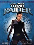 Lara Croft: Tomb Raider. Das offiziel...