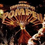 Pompeii by Triumvirat (2004-01-01)