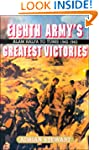 The Eighth Army's Greatest Victories:...