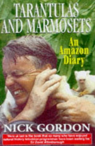 Tarantulas & Marmosets: An Amazon Diary