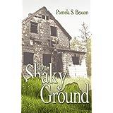 On Shaky Ground ~ Pamela Beason