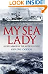 My Sea Lady: An Epic Memoir of the Ar...
