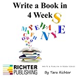 Write a Book in 4 Weeks, Volume 3 | Tara Richter