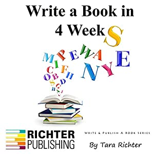 Write a Book in 4 Weeks, Volume 3 Audiobook