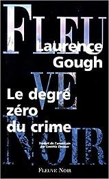 Le  degré zéro du crime