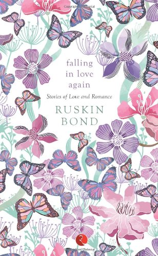 Falling in Love Again: Stories of Love and Romance Image