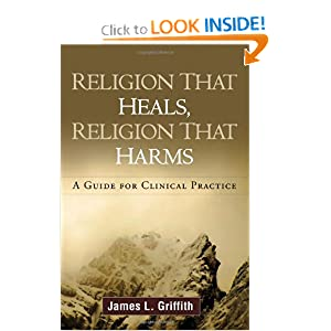 Download e-book Religion That Heals, Religion That Harms: A Guide for Clinical Practice