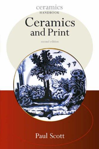 Ceramics and Print (Ceramic Handbooks S.) (Ceramics Handbooks)