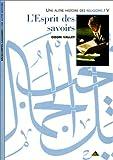 echange, troc Odon Vallet - Une autre histoire des religions, tome V : L'esprit des savoirs