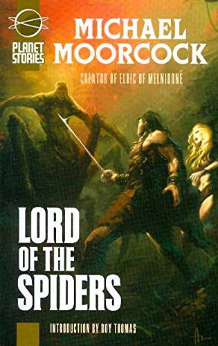 Lord of the Spiders/Blades of Mars (Planet Stories Library)