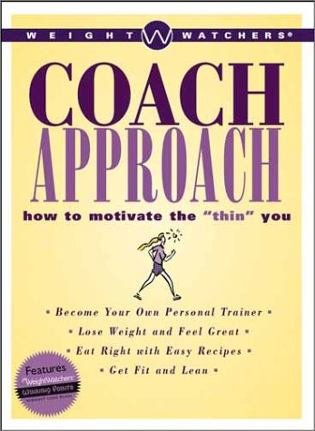 """Weight Watchers Coach Approach: How To Motivate The """"Thin"""" You front-497079"""