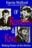 img - for Of Kennedys And Kings: Making Sense of the Sixties book / textbook / text book